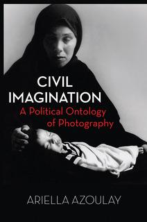 Azoulay Civil Imagination cover